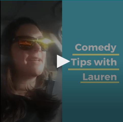 comedy tips with lauren